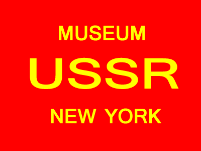 MUSEUM OF SOVIET UNION - USSR