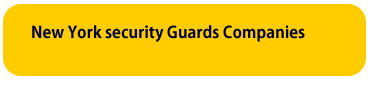 New York Security Guards Companies