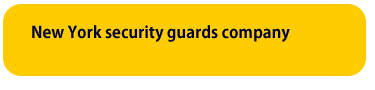New York security guards company