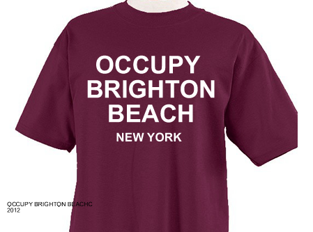 Occupy Brighton Beach New York T-shirt