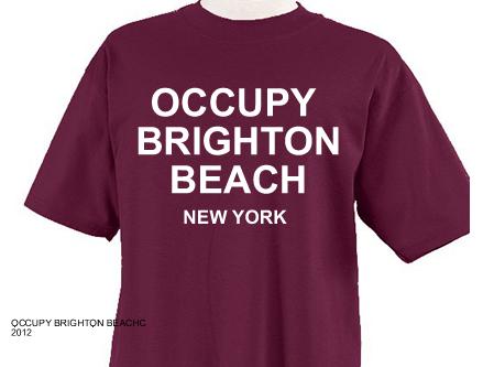 Occupy Brighton Beach New York T-shirt
